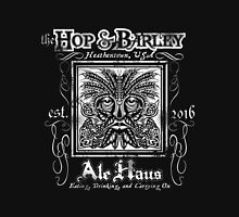 The Hop and Barley Ale Haus Unisex T-Shirt