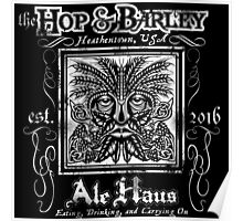 The Hop and Barley Ale Haus Poster