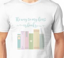 the way to my heart  Unisex T-Shirt