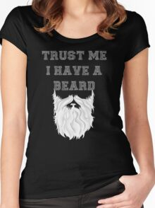 Trust me I have a Beard (white) Women's Fitted Scoop T-Shirt