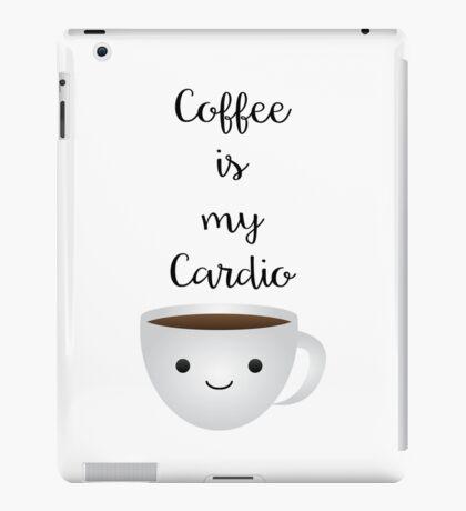 Coffee Is My Cardio iPad Case/Skin