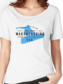 Ride The Wake Wakeboarding Women's Relaxed Fit T-Shirt