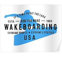 Ride The Wake Wakeboarding Poster