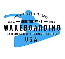 Ride The Wake Wakeboarding Photographic Print