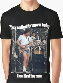 They called for snow Graphic T-Shirt