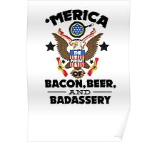 Merica The Pursuit of Bacon, Beer, & Badassery. Poster