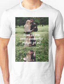 love is the most powerful magic of all Unisex T-Shirt