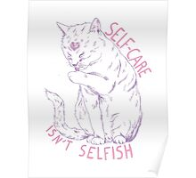 Self-care isn't selfish Poster