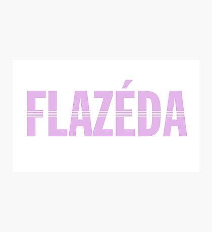 Flazeda Photographic Print