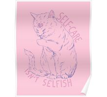 Self-care is not selfish Poster