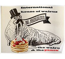 The walrus & the pancake Poster