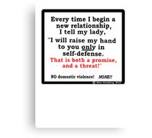 Promise or Threat Canvas Print