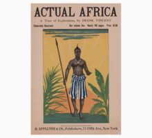 Artist Posters Actual Africa a tour of exploration by Frank Vincent 0410 Kids Tee