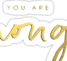 You Are Enough - Gold Sticker