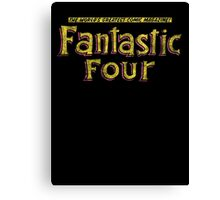 Fantastic Four - Classic Title - Dirty Canvas Print
