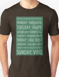 Daily Shades of the Sky Forecast T-Shirt