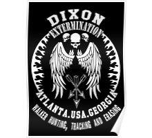 Dixon Extermination Poster