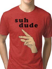 Suh Dude meme   Black Letters Tri-blend T-Shirt