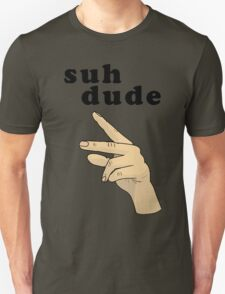 Suh Dude meme (Black Letters) T-Shirt
