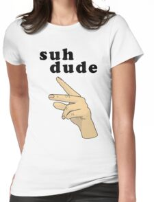 Suh Dude meme   Black Letters Womens Fitted T-Shirt