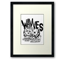 I liked Wavves Before they were cool  Framed Print
