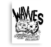 I liked Wavves Before they were cool  Canvas Print
