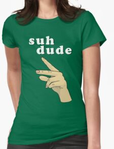 Suh Dude meme | White Letters Womens Fitted T-Shirt