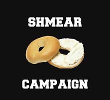 Shmear Campaign  Unisex T-Shirt