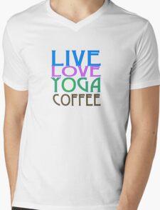 LIVE LOVE YOGA COFFEE Mens V-Neck T-Shirt