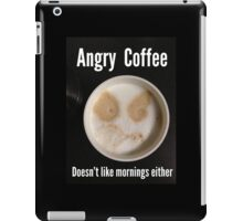 Angry Coffee iPad Case/Skin