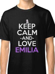 Keep Calm And Love Emilia Anime Shirt Classic T-Shirt