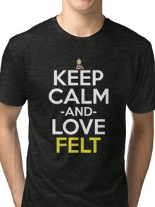 Keep Calm And Love Felt Anime Shirt Tri-blend T-Shirt