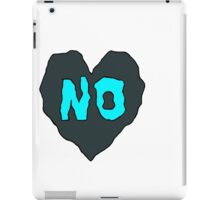 NO iPad Case/Skin