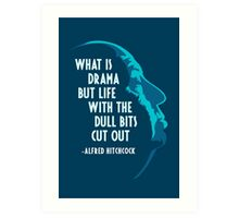 Alfred Hitchcock Quote (Blue) Art Print