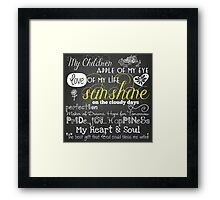 My Children Love of My Life Chalkboard Quotes Framed Print