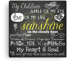 My Children Love of My Life Chalkboard Quotes Canvas Print