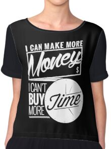 I Can't Buy Time Chiffon Top