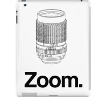 Zoom lens iPad Case/Skin