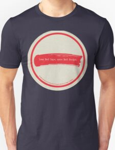 Less Red Tape, More Red Stripe T-Shirt
