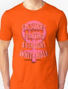 Anti-Feminism Apparel - White Male Priveledge Unisex T-Shirt