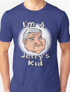 """""""I'm A Jerry's Kid"""" T-Shirt"""