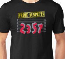Prime suspects Unisex T-Shirt