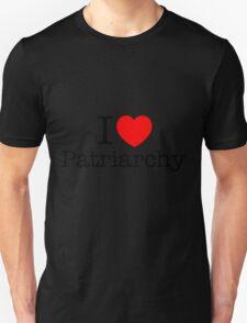 I <3 patriarchy T-Shirt