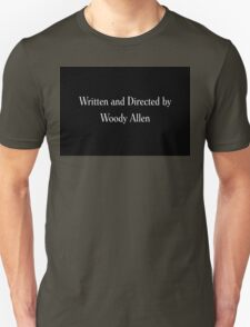 Written & Directed by Woody Allen Movie Credits in Font Unisex T-Shirt