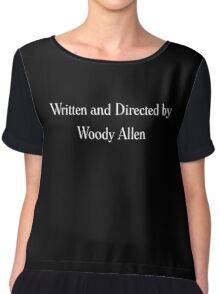 Written & Directed by Woody Allen Movie Credits in Font Chiffon Top