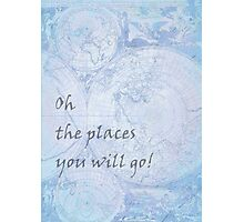 Blue World Map Inspirational Quote, back to school Photographic Print