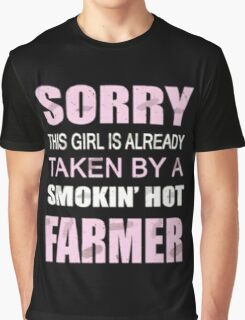 Sorry this girl is already taken by a smokin hot farmer Graphic T-Shirt