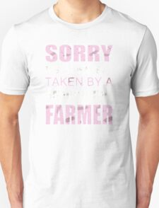 Sorry this girl is already taken by a smokin hot farmer Unisex T-Shirt