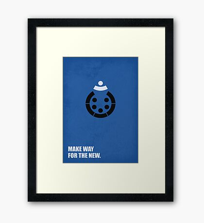 Make Way For The New - Corporate Start-Up Quotes Framed Print