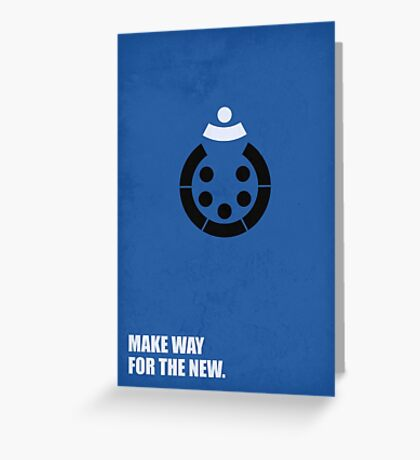 Make Way For The New - Corporate Start-Up Quotes Greeting Card